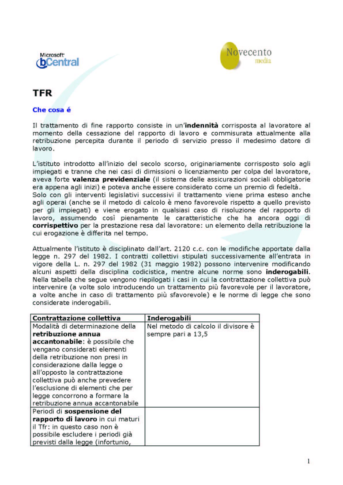 Modulo per ottenere il calcolo personalizzato del TFR trattamento di fine rapporto CLICCA QUI PER APRIRE IL MODULO DI CALCOLO Che cos ¨ il TFR